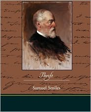 Thrift - Samuel Smiles
