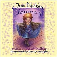 One Noble Journey - Dixie Phillips