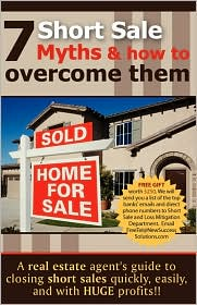7 Short Sale Myths and How to OvercomeThem - Ryan G. Wright