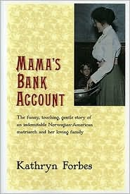 Mama's Bank Account - Kathryn Forbes, Kathryn Nandersonn McLean