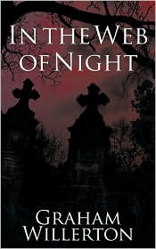 In The Web Of Night - Graham Willerton