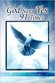 God Says Yes 91 Times - Mary Ardissone