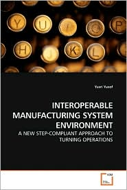 Interoperable Manufacturing System Environment - Yusri Yusof