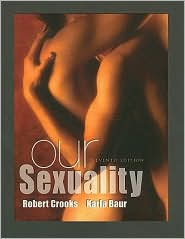 Our Sexuality - Robert L. Crooks, Karla Baur