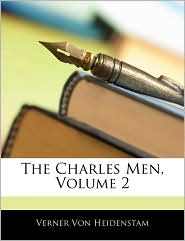 The Charles Men, Volume 2 - Verner Von Heidenstam
