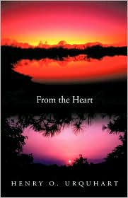 From The Heart - Henry O. Urquhart