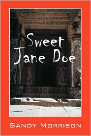 Sweet Jane Doe - Sandy Morrison
