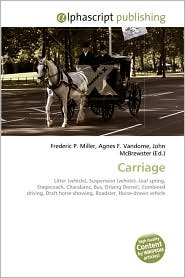 Carriage - Frederic P. Miller, Agnes F. Vandome, John McBrewster