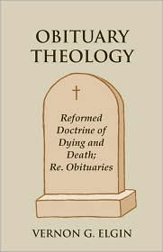Obituary Theology - Vernon G. Elgin