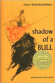 Shadow of a Bull - Maia Wojciechowska, Alvin Smith (Illustrator)