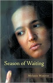 Season Of Waiting - Melanie Maniver