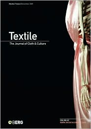 Textile Volume 7 Issue 3: The Journal of Cloth & Culture - Catherine Harper (Editor), Doran Ross (Editor)