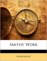 Smiths' Work - Anonymous