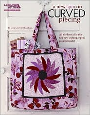 A New Spin on Curved Piecing - Joyce Lawrence Cambron