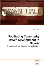 Facilitating Community Driven Development In Nigeria - Idris Badiru