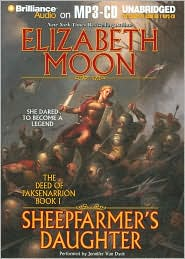 Sheepfarmer's Daughter (Deed of Paksenarrion Series #1) - Elizabeth Moon, Read by Jennifer Van Dyck