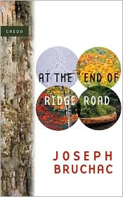 At the End of Ridge Road (The Credo Series) - Joseph Bruchac