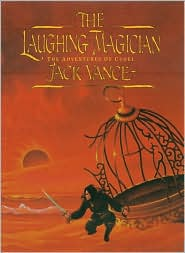 The Laughing Magician: The Adventures of Cugel - Jack Vance, Stephen Fabian (Illustrator)