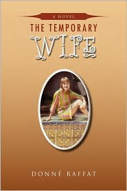 The Temporary Wife - Donn Raffat