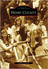 Henry County, Virginia (Images of America Series) - Thomas D. Perry