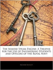 The Marine Steam Engine - Richard Sennett