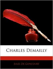 Charles Demailly - Jules De Goncourt