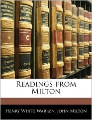 Readings From Milton - Henry White Warren, John Milton