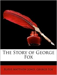 The Story of George Fox