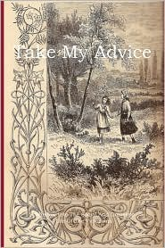 Take My Advise - Edward Charles Buck