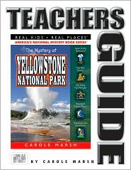 Mystery at Yellowstone National Park (Teacher's Guide): Volcano, Old Faithful, Bison, Grizzlies, and More - Carole Marsh, Randolyn Friedlander (Illustrator), Contribution by Paige Muh