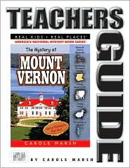 Mystery at Mount Vernon (Teacher's Guide): Home of America's First President George Washington - Carole Marsh, Randolyn Friedlander (Illustrator), Contribution by Susan Walworth