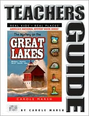 Mystery on the Great Lakes: Haunted Lighthouses, Ghost Ships, Giant Sanddunes (Teacher's Guide) - Carole Marsh, Randolyn Friedlander (Illustrator), Contribution by Christina Barber