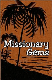 Missionary Gems - Various Sources