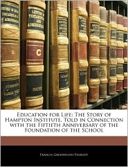 Education For Life - Francis Greenwood Peabody