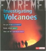 Investigating Volcanoes - Anna Claybourne