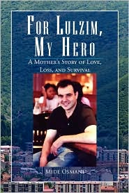For Lulzim, My Hero - Mide Osmani
