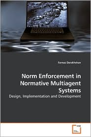 Norm Enforcement in Normative Multiagent Systems - Farnaz Derakhshan