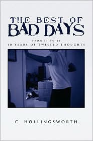 The Best Of Bad Days - C. Hollingsworth