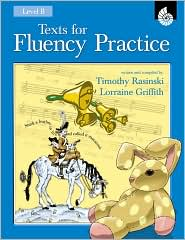 Texts for Fluency Practice: Level B - Timothy Rasinski, Lorraine Griffith
