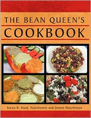 The Bean Queen's Cookbook - Karen R. Hurd, Jeanne Hutchinson