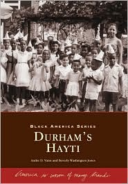Durham's Hayti, North Carolina (Black America Series) - Andre D. Vann, Beverly Washington Jones