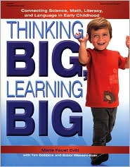 Thinking BIG, Learning BIG: Connecting Science, Math, Literacy, and Language in Early Childhood