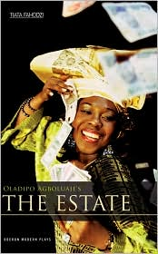 The Estate - Oladipo Agboluaje