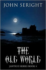 The Old World - John Seright