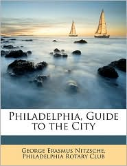 Philadelphia, Guide to the City