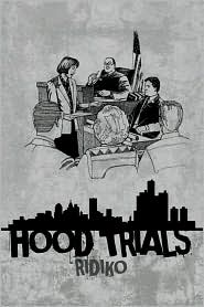Hood Trials - Ridiko