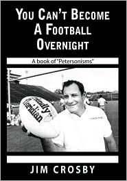 You Can't Become a Football Overnight - Jim Crosby