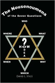 The Nousenoumena Questions - David L. Stice