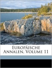 Europ ische Annalen, Volume 11 - Anonymous