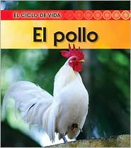 El Pollo (Chicken) - Angela Royston